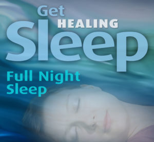 Get Sleep Healing - Full Night Sleep Version